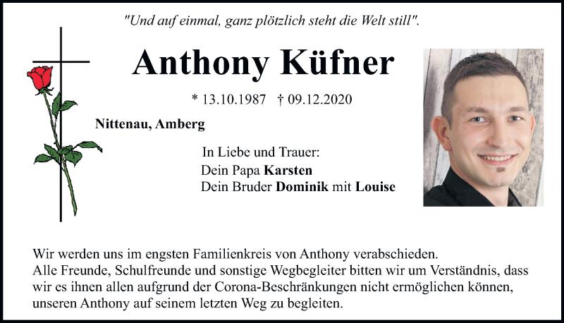 Traueranzeige für Anthony Küfner vom 16.12.2020 aus Mittelbayerische Zeitung Regensburg