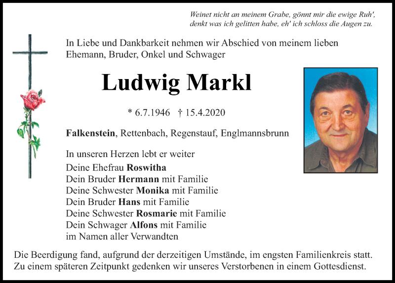 Traueranzeige für Ludwig Markl vom 20.04.2020 aus Bayerwald Echo