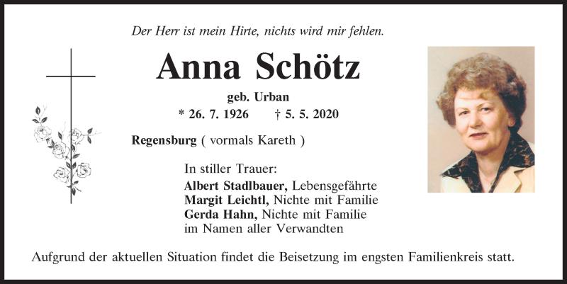 Traueranzeige für Anna Schötz vom 09.05.2020 aus Mittelbayerische Zeitung Regensburg