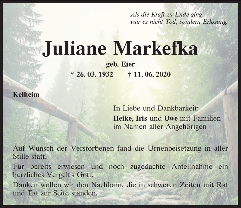 Traueranzeige für Juliane Markefka vom 27.06.2020 aus Mittelbayerische Zeitung Kelheim