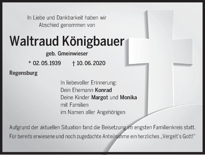 Traueranzeige für Waltraud Königbauer vom 20.06.2020 aus Mittelbayerische Zeitung Regensburg