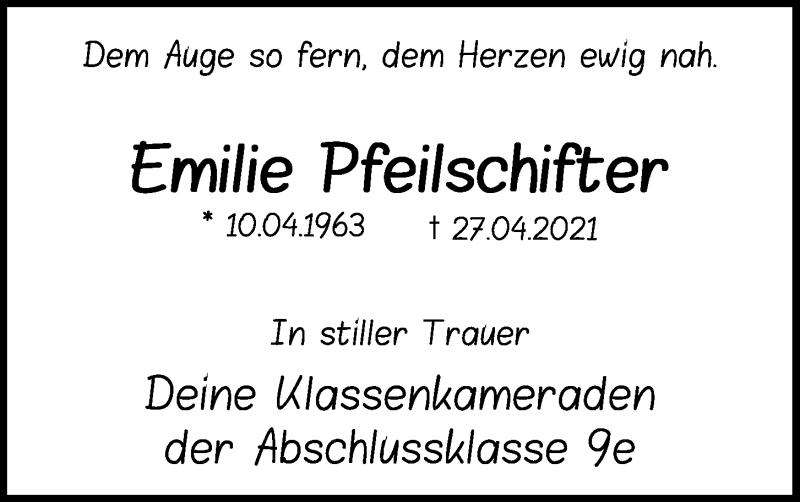 Traueranzeige für Emilie Pfeilschifter vom 07.05.2021 aus Bayerwald Echo